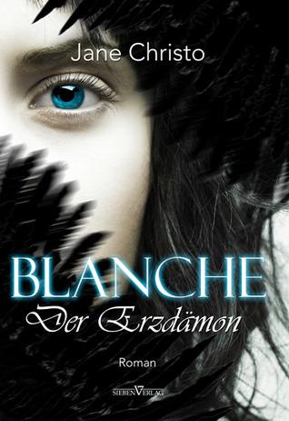 Der Erzdämon (Blanche #1)