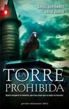 La Torre Prohibida by Ángel Gutiérrez