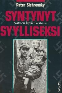 Syntynyt syylliseksi : natsien lapset kertovat Peter Sichrovsky