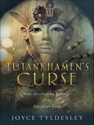 Tutankhamens Curse  by  Joyce A. Tyldesley