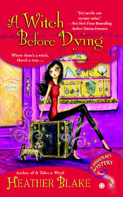 A Witch Before Dying (A Wishcraft Mystery, #2)  - Heather Blake