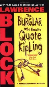 The Burglar Who Liked to Quote Kipling (Bernie Rhodenbarr, #3)