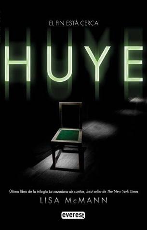 Huye  (La cazadora de sueños, #3)