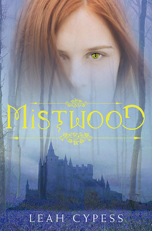 Mistwood (Mistwood, #1)