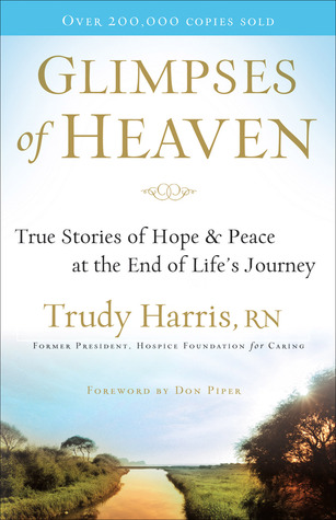 Glimpses of Heaven by Trudy Harris