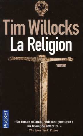La religion  by  Tim Willocks