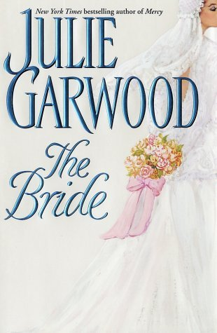 https://www.goodreads.com/book/show/107779.The_Bride?ac=1