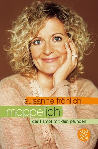 Moppel-Ich  by  Susanne Fröhlich