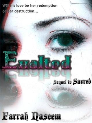 Exalted (Sacred Book, #2)  by  Farrah Naseem