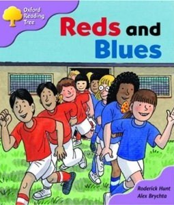 Reds And Blues (Oxford Reading Tree, Stage 1+, First Sentences) Roderick Hunt