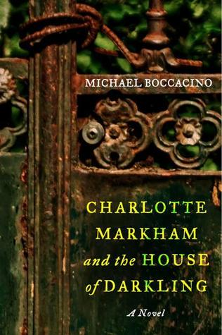 Charlotte Markham and the House of Darkling