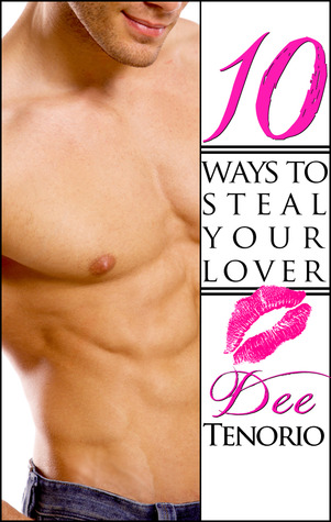 10 Ways to Steal Your Lover