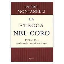 La stecca nel coro  by  Indro Montanelli
