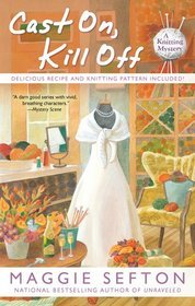 Book Review: Maggie Sefton's Cast On, Kill Off