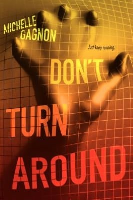 Book Review: Michelle Gagnon's Don't Turn Around