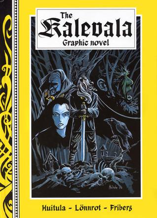 The Kalevala Graphic Novel Kristian Huitula