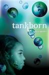 Tankborn (Tankborn, #1)