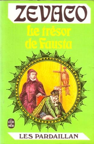 Le Trésor de Fausta Michel Zévaco