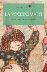 La voce dei matti  by  Various