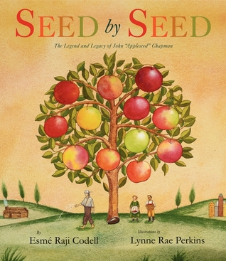 seed by seed the legend and legacy of john quotappleseed