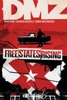 DMZ, Vol. 11: Free States Rising