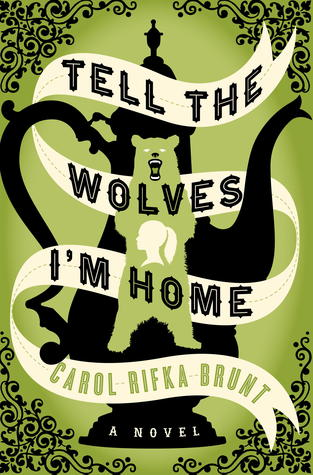 https://www.goodreads.com/book/show/12875258-tell-the-wolves-i-m-home