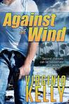 Against The Wind (FBI Agents, #1)