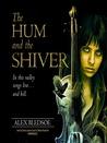 The Hum and the Shiver (Tufa Novels Series, #1)