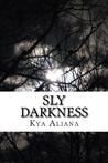 Sly Darkness