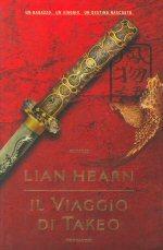 Il viaggio di Takeo  by  Lian Hearn