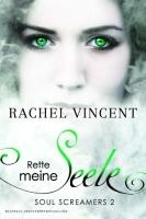 Rette meine Seele (Soul Screamers, #2)