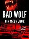 Bad Wolf (Bad Wolf Chronicles, #1)