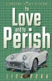 Book Review: Lisa Bork's To Love and to Perish