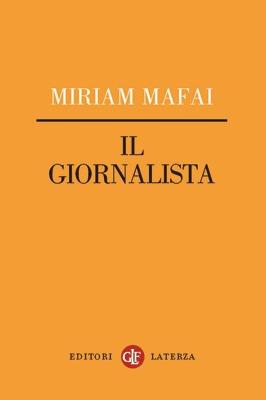 Il giornalista  by  Miriam Mafai