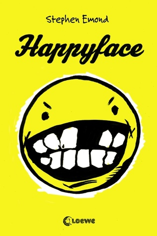 Happyface  by  Stephen Emond