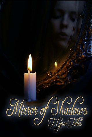 Mirror of Shadows