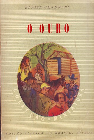 O Ouro  by  Blaise Cendrars