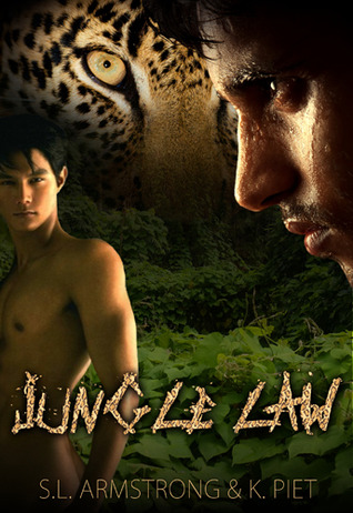 Jungle Law (2012) by S.L. Armstrong