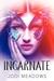 Incarnate (Newsoul, #1) by Jodi Meadows