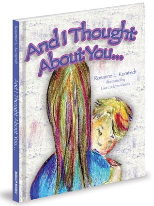 And I Thought About You by Rosanne Kurstedt