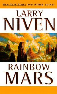 Rainbow Mars - Larry Niven