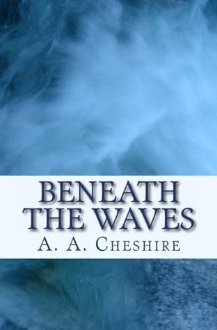 Beneath The Waves: Colony World 1.4.3T Alexandra A. Cheshire