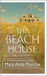 The Beach House by Mary Alice Monroe – Quick Review #FunInTheSunRC