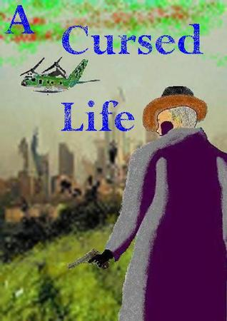 A Cursed Life Jax E. Garson