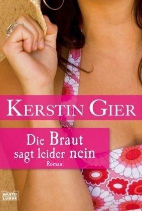 Book review | Die Braut sagt leider nein by Kerstin Gier | 4 stars