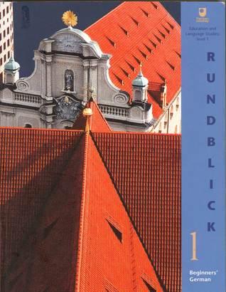 Rundblick 1 (L193 Beginners German, #1) OU Module Team