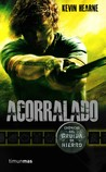 Acorralado by Kevin Hearne