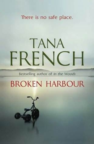 Broken Harbour (2012) by Tana French