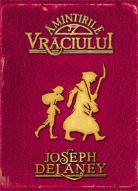 Amintirile Vraciului  by  Joseph Delaney