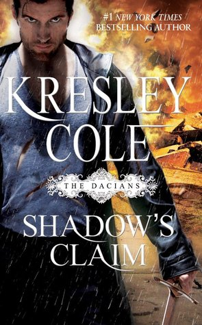 Shadow's Claim (The Dacians, #1; Immortals After Dark, #12.5)